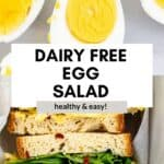 two images of dairy free egg salad