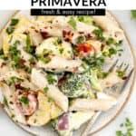 vegan pasta primavera on a plate